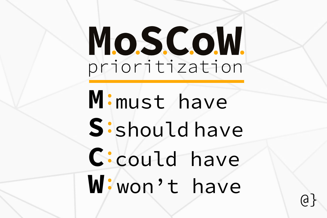 moscow prioritization