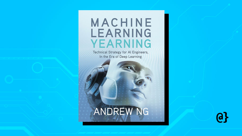 machine learning yearning honorable mention