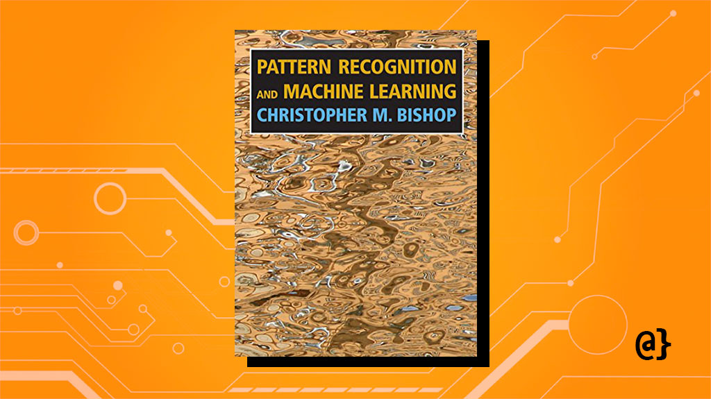 pattern recognition and machine learning 0387310738